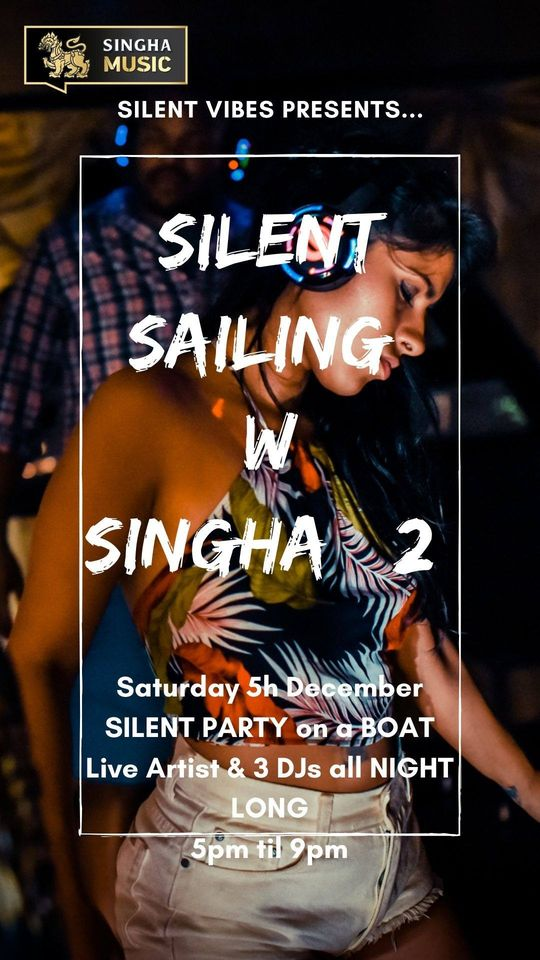 Silent Sailing with Singha